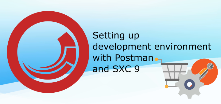 Setting up development environment with Postman and Sitecore